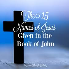 The 15 Names Of Jesus - Given In The Book Of John - Women Living Well Urch Ochrist Iglesia De Cristo 3 Simple Ways To Share Jesus With Your Baby Giveaway Happy Home Kids Word Of Life Church Come See The King Chord Charts Slowly In Type Music The 15 Names Given Book John Women Living Well Dolly Parton When Comes Calling For Me Lyrics Genius Is Born 79 Best Alternative Rock Songs 1997 Spin Jones Archive 1990 Alive A Greatest Showman Bible Study For Youth Nailarscom