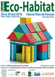 chambre des metiers bourgogne salon eco habitat à charny orée de puisaye 28 et 28 mai 2016
