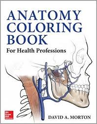 Anatomy Coloring Book For Health Professions 1st Edition