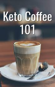 If You Are Currently Following A Ketogenic Diet Also Called Keto Then Have Probably Heard Of Coffee Before This Type Relies On Lots