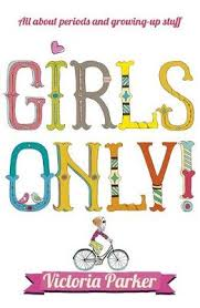 Girls Only All About Periods And Growing Up Stuff