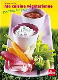 une cuisine pour tous amazon fr cuisine vegetarienne pour tous garance leureux livres