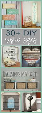30 DIY Rustic Sign Projects A List Of Beauties To Get You Inspired