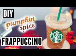Pumpkin Spice Frappuccino Recipe Starbucks by Diy Starbucks Pumpkin Spice Frappuccino Youtube