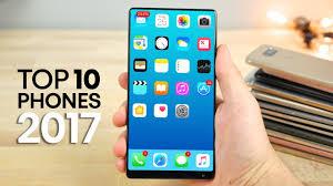 Top 10 Up ing Smartphones 2017