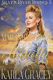 Mail Order Bride Mariella Sweet Clean Historical Western Inspirational Romance Silver