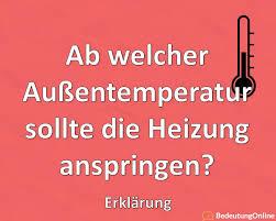 ab welcher außentemperatur sollte die heizung anspringen