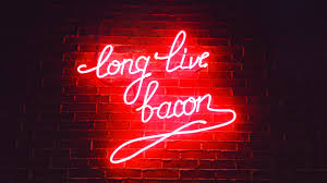 Long Live Bacon Neon Lights, HD Others, 4k Wallpapers, Images ... Pink Blue Unicorn Led Neon Light Love Inc 2017 Colorful Strip Under Car Tube Underglow Underbody Glow System 1000 Beautiful Lights Photos Pexels Free Stock Specdtuning Installation Video Universal Truck Tailgate Light Xkglow Xkchrome Ios Android App Bluetooth Smartphone Control Accent Hong Kongs Last Still Look Totally Blade Runner Wired New Sign Feelings Cool Led Lamp Light Decoration 146 X Rose Sweet Bar Pub Wall Decor Acrylic 14 Itallations Mca Australia 10 Best Signs In Nashville Off Broadway Noble Background Motion Graphics Array