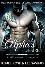 Alphas Desire An MC Werewolf Romance Bad Boy Book 6