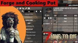 forge and cooking pot 7 days to die alpha 16 experimental let s