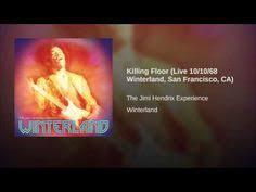 Jimi Hendrix Killing Floor Live by The Jimi Hendrix Experience Dear Mr Fantasy Dallas 1968