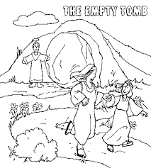Jesus Resurrection Empty Tomb Coloring Page This Will Help You Prepare Your