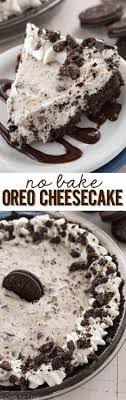 this no bake oreo cheesecake is easy fast foolproof and filled