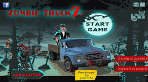 100 Zombie Truck Games Play 2 Online Free Shoot Kill