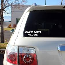 Amazon.com: Honk If Parts Fall Off!! Funny Old Car Decal Sticker ...