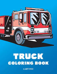 100 Truck Pages Amazoncom Coloring Book 100 Coloring With Firetrucks