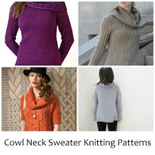 10 cozy cowl neck sweater knitting patterns