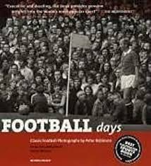 Football Days Classic Photographs Mitchell Beazley Sport