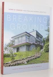 100 Modern Architecture Magazine Breaking Ground Henry B Hoover New England Architect