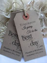 Tomorrow Is Going To Be The Best Day Ever Wedding Rehearsal Dinner Hang Tags