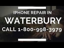 iPhone Repair In Waterbury CT Call 1 800 998 3979 Repairs in 15 Minutes Less