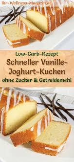 schneller low carb vanille joghurt kuchen rezept ohne