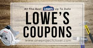lowes coupons sales coupon codes 10 one project closer