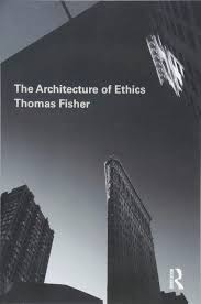 100 Fisher Architecture The Of Ethics Amazoncouk Thomas