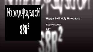 100 Evill Happy Holy Holocaust