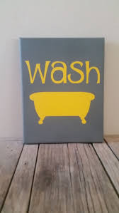 Yellow And Gray Bathroom Wall Art by Best 25 Bathroom Canvas Art Ideas On Pinterest Bathroom Canvas