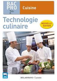 technologie cuisine technologie culinaire 2de bac pro cuisine élève 9782206302423