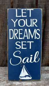 Sailboat Wall Decor Metal by 60 Best Signs Images On Pinterest Rustic Wood Signs Wedding