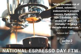NATIONAL ESPRESSO DAY FTW Might Decrease Risk Of Breast Colorectal Endometrial Prostate