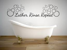 Decals For Bathrooms by Bathroom Best Bathroom Quotes And Sayings Lather Rinse Repeat In