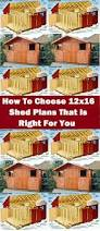 12x16 Storage Shed Plans by How To Choose 12x16 Shed Plans That Is Right For You Download