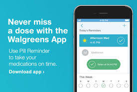 Never miss a dose with the Walgreens App Use Pill Reminder to take your medications