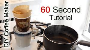 DIY Coffee Maker In 60 Seconds With Household Items Pour Over Method Coffeehacks