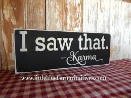 I Saw That. -Karma Wooden Sign · Little Blue Barn · Online Store ... Diy Barn Door Sign Custom Wood Wish Rustic Barn Wood Dandelion Make A Fine Decor Shop Wall Signs To Match Your Decor Rustic Western Country Red Wooden Haing Welcome I Saw That Karma Little Blue Online Store Horse Tack Room Stall Gp And Son Woodcrafting Train Insane Or Stay The Same Gym Workout With Stock Image Image Of Green 35972243 Ctommetalbunesssignavasplacewithbarn2 Alabama Metal Art Beware Ride Horses Distressed Typography Sign Most Memorable Days Usually End The Dirtiest Clothes