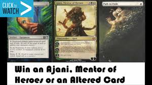 ajani mentor of heroes and altered cards contest youtube