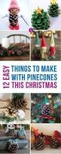 Pine Cone Christmas Tree Ornaments Crafts by Cute Pine Cone Crafts For Kids Pinecone Pine Cone Crafts And Craft