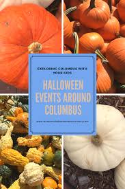 Columbus Ohio Pumpkin Patches by Halloween Events Around Columbus What Should We Do Today
