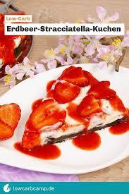erdbeer stracciatella kuchen low carb frucht schokolade
