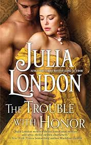 The Trouble With Honor Cabot Sisters Book 1 By London Julia