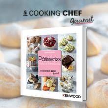 les livres de recettes cooking chef cooking chef de kenwood