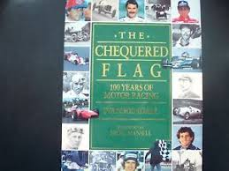 Image Is Loading THE CHEQUERED FLAG 1OO YEARS OF MOTOR RACING