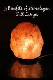 Himalayan Salt Lamp Amazon by Pretty Stellar Benefits Of Himalayan Salt Lamps