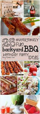These 25 Outrageously Fun Backyard BBQ Birthday Party Ideas Are So I Can