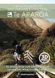 A Walking Guide To New Zealands Long Trail Te Araroa