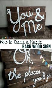 How To Create A Rustic Barn Wood Sign