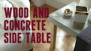 how to make a wood and concrete end table danmade watch dan
